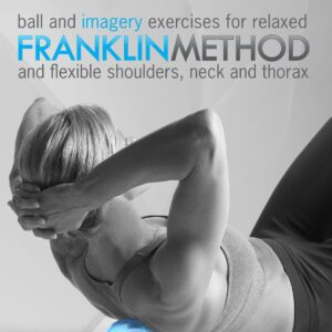 Franklin Method Neck Back and Shoulders book